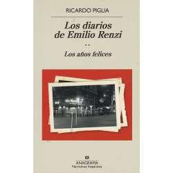 Los diarios de Emilio Renzi. Tomo II.- Los años felices