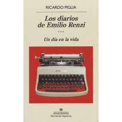 Los diarios de Emilio Renzi. Tomo III.- Un día en la vida