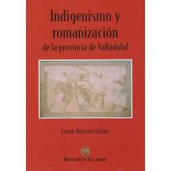Indigenismo y romanización de la provincia de Valladolid