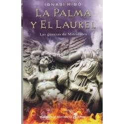 La palma y el laurel. Las guerras de Mitrídates