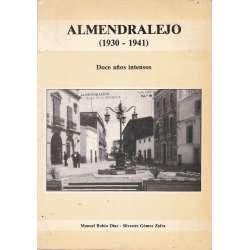 Almendralejo (1930-1941). Doce años intensos