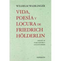 Vida, poesía y locura de Friedric Hölderlin