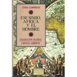 ESE SIMIO, ÁFRICA Y EL HOMBRE
