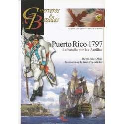 Guereros y Batallas. Puerto Rico 1797. La batalla por las Antillas