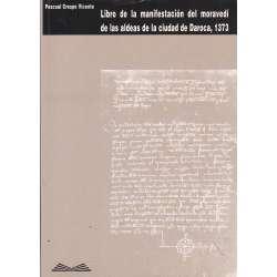 Libro de la manifestación de moravedí de las aldeas de la ciudad de Daroca 1373