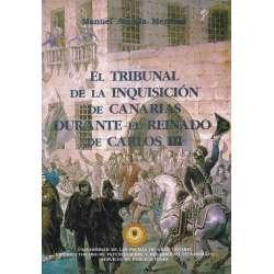 El Tribunal de la Inquisición de Canarias durante el reinado de Carlos III