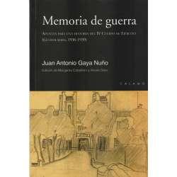 Memoria de guerra. Apuntes para una historia del IV Cuerpo de Ejército (Guadalajara, 1936-1939)