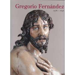 Gregorio Fernández 1576-1636
