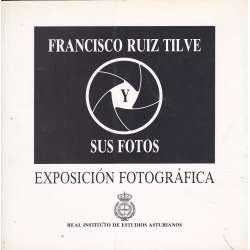 Francisco Ruiz Tilve. Sus fotos