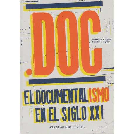 Doc. El documentalismo en el siglo XXI