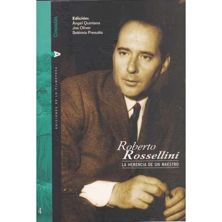 Roberto Rossellini. La herencia de un maestro