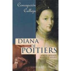 Diana de Poitiers. Bajo el mármol blanco y negro