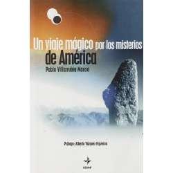 Un viaje mágico por los misterios de América