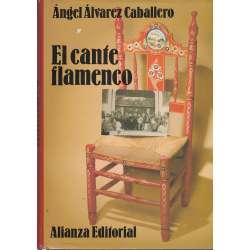 HISTORIA DEL CANTE FLAMENCO.