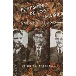 EL REGRESO DE LOS MAQUIS.