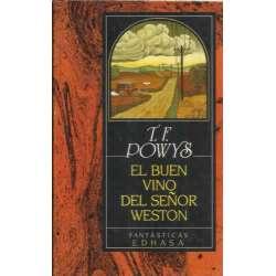 EL BUEN VINO DEL SEÑOR WESTON