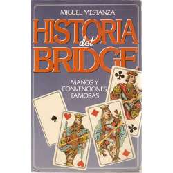 HISTORIA DEL BRIDGE. Manos y convenciones famosas.