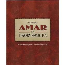 El libro de Amar en Tiempos Revueltos. Una serie que ha hecho historia