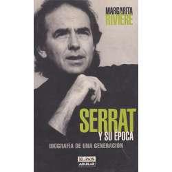 Serrat y su época. Biografía de una generación