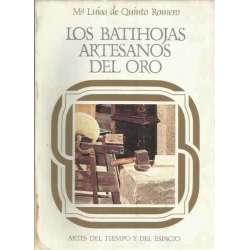 LOS BATIHOJAS. ARTESANOS DEL ORO