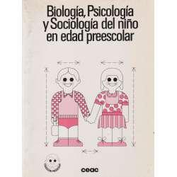 Biología, Psicología y Sociología del niño en edad preescolar
