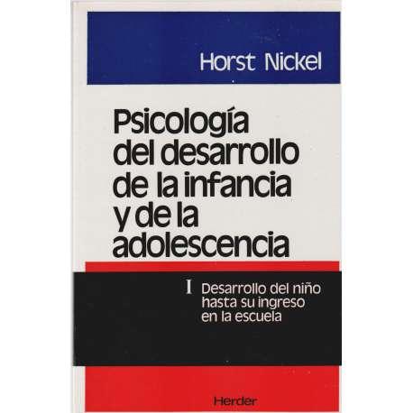PSICOLOGÍA DEL DESARROLLO DE LA INFANCIA Y DE LA ADOLESCENCIA.