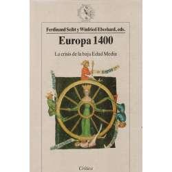 Europa 1400. La crisis de la baja Edad Media.
