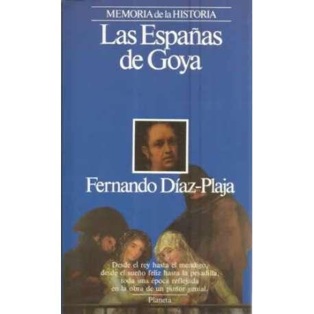 LAS ESPAÑAS DE GOYA