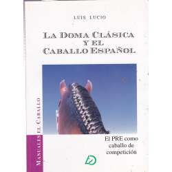 LA DOMA CLÁSICA Y EL CABALLO ESPAÑOL