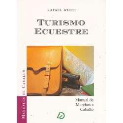 TURISMO ECUESTRE. Manual de Marchas a Caballo