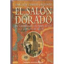 El Salón Dorado. De Constantinopla a la España del Cid. Una novela del siglo XI