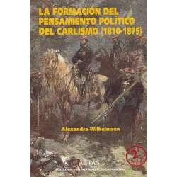 La formación del pensamiento político del Carlismo (1810-1875)