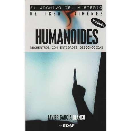 Humanoides, encuentros con entidades desconocidas