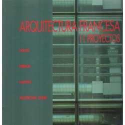 Arquitectura francesa. 11 Proyectos. Nouvel, Perrault, Hauvette, Architecture-studio
