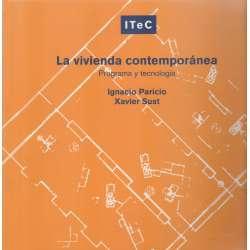 La vivienda contemporánea. Programa y tecnología
