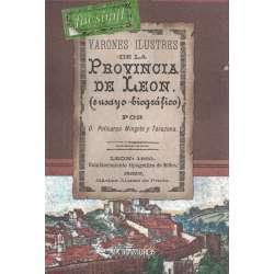 Varones ilustres de la provincia de León (ensayo biográfico)