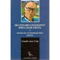 DICCIONARIO GEOGRÁFICO POPULAR DE ESPAÑA. Tomo I. Introducción a la dictadología tópica. ESPAÑA