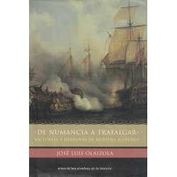 De Numancia a Trafalgar. Victorias y derrotas de nuestra historia