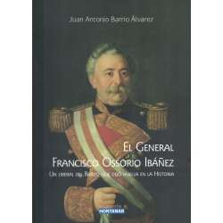 El General Francisco Ossorio Ibáñez. Un liberal del Bierzo que dejó huella en la historia. Bierzo