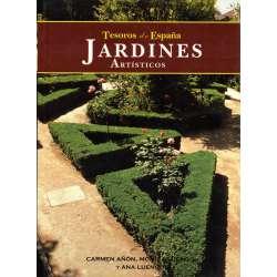 Tesoros de España. Jardines artísticos. Vol 4
