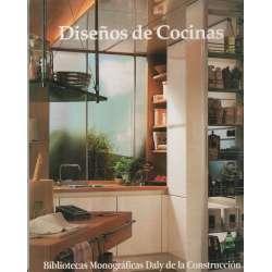 Bibliotecas Monográficas Daly de la Construcción. Serie: Cocinas y Baños. Volumes 2: Diseños de Cocinas