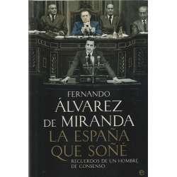 La España que soñé. Recuerdos de un hombe de consenso