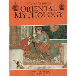 An introcuction to oriental mythology