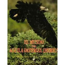 El mundo del águila imperial ibérica