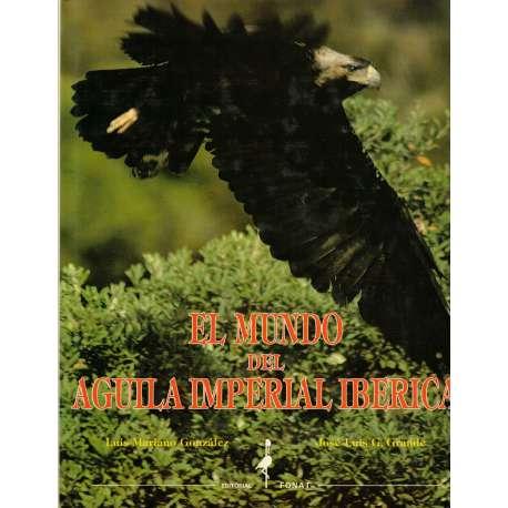 EL MUNDO DEL ÁGUILA IMPERIAL IBÉRICA.