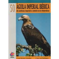 Águila imperial ibérica. De emblema imperial a símbolo de la Naturaleza