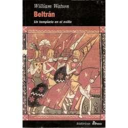 Beltrán. Un templario en el exilio
