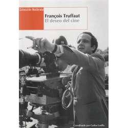 François Truffaut: El deseo del cine
