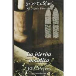 Fray Cadfael. El monje Detective. La hierba maldita