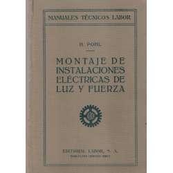 Montaje de instalaciones eléctricas de luz y fuerza
